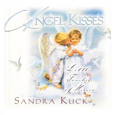Angel Kisses: Little Touches of Heaven